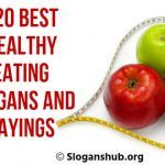 Healthy Eating Slogans and Sayings Healthy Eating Slogans, Health Slogans, Sayings, Lyrics, Quotations, Idioms, Quote, Proverbs