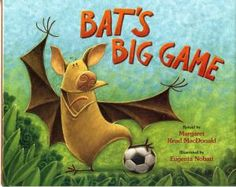 Sportsmanship Books Help Kids Learn to Win and Lose with Grace: Bat's Big Game