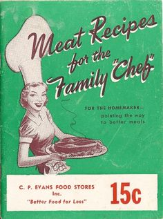 1951 Meat Recipes for the Family CP Evans Food by TheIDconnection, $15.00