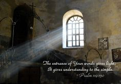 Psalm 119 130 the teaching of your word gives light so even the