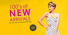 100's of new arrivals! Shop online now!