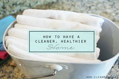 How to Have a Cleaner, Healthier Home