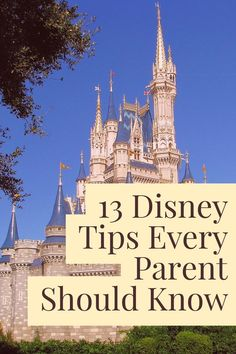 13 Disney World Tips and Tricks that every parent should know to make their vacation more magical and less stressful