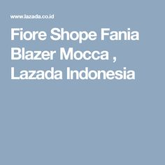 Fiore Shope Fania Blazer Mocca , Lazada Indonesia