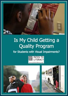Is My Child Getting a Quality Program for Students with Visual Impairments   Paths to Literacy