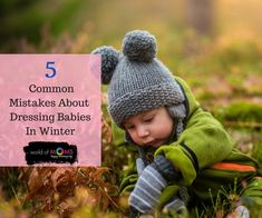 Winter comes with its own set of challenges for the new born babies. Babies are very vulnerable to illnesses in the cold season. Winter Baby Clothes, Baby Winter, Baby Skin, Comfortable Outfits, Our Baby, Vulnerability, Baby Dress, Mistakes, Choices