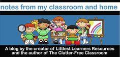 Littlest Learners / Clutter-Free Classroom Blog