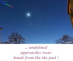 ... undefined approaches wear bonds from the the past !