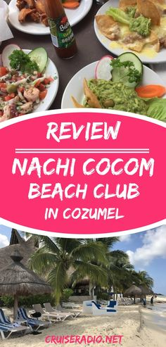 Cozumel offers plenty to do, but when visiting the port on a cruise, the Mexican island may be the perfect place to plan for a beach escape at Nachi Cocom.