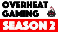 Overheat Gaming Update: Season 2 Announced!