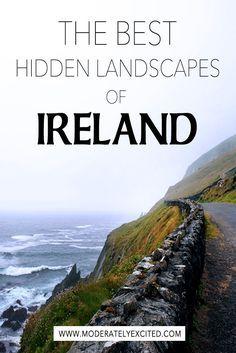 The best hidden landscapes of Ireland