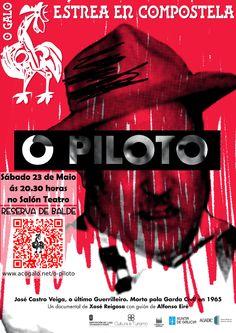 """O sábado 23 de maio ás 20.30, no Salón Teatro de Santiago de Compostela, proxectaremos o documental """"O Piloto"""" que entra na vida do que foi o último guerrilleiro contra o franquismo 50 anos despois do seu asasinato perto do Encoro de Belesar."""