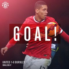 Goal! United 1 Burnley 0 (6'). Great start! Chris Smalling comes on for the injured Phil Jones and heads home with his first touch.♥