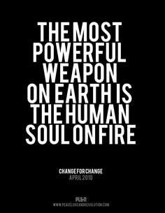 power weapon, truth, fire quotes, revolution quotes, new quotes