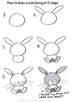 Love To Draw Things: How to draw a cute bunny in 5 steps Easy Animal Drawings, Easy Doodles Drawings, Easy Doodle Art, Easy Drawings For Kids, Art Drawings Sketches, Drawing For Kids, Easy Bunny Drawing, Cute Easy Doodles, How To Draw Bunny