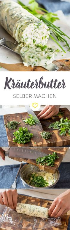 Kräuterbutter selber machen - so gelingt der würzige Aufstrich Spreadable butter, a generous mix of fresh herbs, a dash of lemon, finely chopped onion and garlic cubes - that's all you need to con Grilling Recipes, Cooking Recipes, Healthy Recipes, Good Food, Yummy Food, Tasty, Salsa Picante, Herb Butter, Garlic Butter