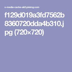 f129d019a3fd7562b8360720dda4b310.jpg (720×720)