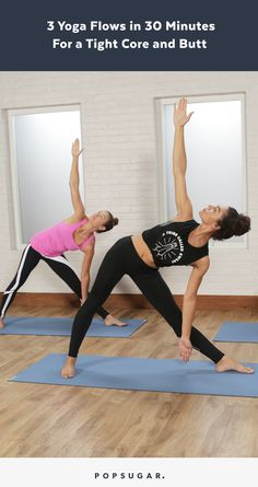A 30 minute power yoga to flow your way to a tight butt and core.
