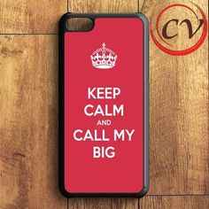 Keep Calm And Call My Big iPhone 5C Case