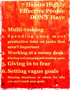 7 things highly effective people don't do...