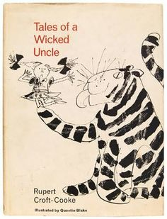 Tales of a Wicked Uncle, written by Rupert Croft-Cooke illustrated by Quentin Blake