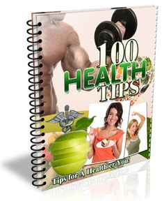 100 Health Tips -   A decent report that can help build your list within the health niche!