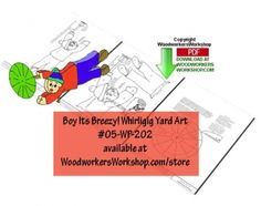05-WP-202 - Oh Boy Its Breezy! Whirligig Downloadable Scrollsaw Pattern PDF. This plan provides all of the instructions to make two sizes of an breezy whirlygig PLUS your own whirligig blades.  Make use of your scrap wood pieces with this yard art project.  Simply print, trace, cut and paint. Beginner skill level.