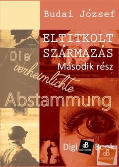 Budai József: Eltitkolt származás II._EPUB Monogram, Books, Movie Posters, Movies, Ancestry, Libros, Film Poster, Films, Book