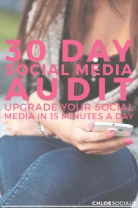 30-Day Social Media Audit: Upgrade Your Social Media in 15 Minutes a Day