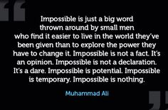 impossible is just a big word thrown around by small - Google Search