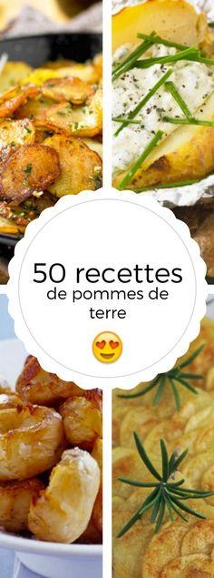 Les 50 recettes de pomme de terre les plus appétissantes
