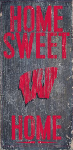 Wisconsin Badgers Wood Sign - Home Sweet Home 6x12