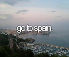 Go to Spain