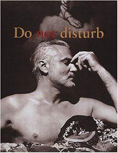 Do Not Disturb: Gianni Versace, Roy Strong, Richard Avedon: 9780789201133: Amazon.com: Books