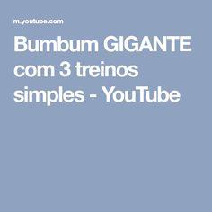 Bumbum GIGANTE com 3 treinos simples - YouTube
