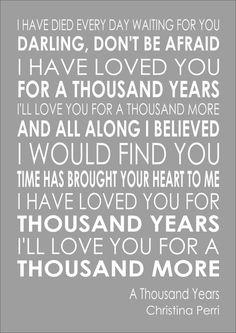 A Thousand Years - Christina Perri Word Wall Art Typography Words Lyric Lyrics Love Songs Lyrics, Music Lyrics, Quotes From Songs Lyrics, Music Music, Christina Perri Lyrics, Thousand Years Lyrics, Foo Fighters Lyrics, Anniversary Songs, Wedding Anniversary