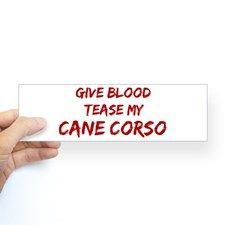 Tease aCane Corso Bumper Bumper Sticker for