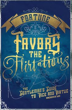 """Fortune Favors the Flirtatious"" by Ashley Poston"