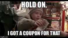 Home Alone Coupon Meme!