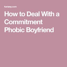 How to deal with commitment issues in a relationship