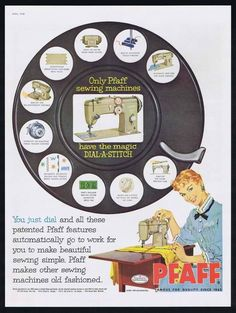 1958 Pfaff Dial A Stitch Sewing Machine Vintage Print Ad Vintage Advertisements, Vintage Ads, Vintage Prints, Vintage Posters, Sewing Circles, Vintage Sewing Machines, Sewing Art, Sewing Accessories, Crafty Projects