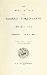 Oregon in the Philippines Gantenbein, C. U. https://openlibrary.org/books/OL6926043M/The_official_records_of_the_Oregon_volunteers_in_the_Spanish_war_and_Philippine_insurrection https://archive.org/stream/officialrecords00finzgoog#page/n10/mode/2up https://ia600308.us.archive.org/3/items/officialrecords00finzgoog/officialrecords00finzgoog.pdf http://www.oregonencyclopedia.org/entry/view/second_oregon_volunteer_infantry/