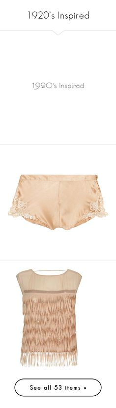 """""""1920's Inspired"""" by monazor ❤ liked on Polyvore featuring text, art deco, phrase, quotes, saying, intimates, panties, la perla, tops and nude"""