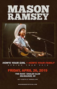 Friday, April 26, 2019 at 8pm  The Rave/Eagles Club 2401 W. Wisconsin Avenue Milwaukee WI 53233 USA  All Ages Mason Ramsey, Country Concerts, April 26, Get Tickets, Milwaukee, Eagles, Wisconsin, Rave, Friday