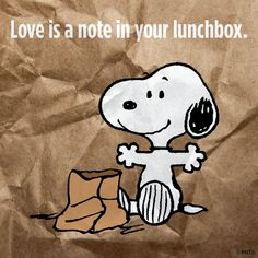 Love is a note in your lunchbox.