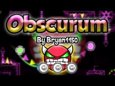 Geometry Dash [2.0] (Demon) - Obscurum by Bryan1150 [LIVE!] - GuitarHeroStyles - YouTube