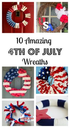 10 Amazing DIY Patriotic Wreath ideas you can craft.  If you are looking for how to ideas on July 4th wreaths, I've rounded up 10 great summer wreaths for you.  There are wreaths with burlap, wreaths with bandanas, ribbon wreaths, clothespin wreaths and more!