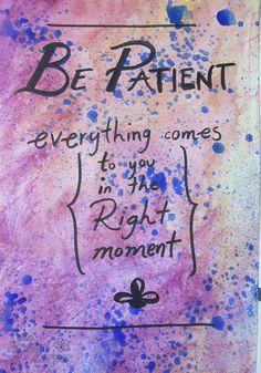 TheSpecialCorner: Art Journal: Be PATIENT