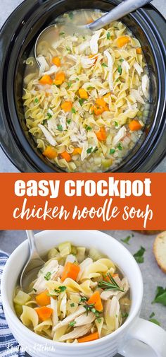 Crock pot Chicken Noodle Soup - the BEST easy homemade chicken noodle soup recipe! This simple slow cooker soup is quick to prep and makes a comforting, healthy dinner. This from scratch crockpot soup Crockpot Chicken Noodle Soup, Easy Homemade Chicken Noodle Soup Recipe, Simple Crockpot Chicken Recipes, Simple Chicken Noodle Soup, Simple Crock Pot Recipes, Crock Pot Soup Recipes, Pasta Recipes, Easy Crockpot Soup, Chicken Soups