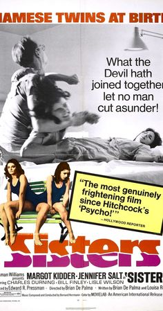 Sisters (also known as Blood Sisters in the United Kingdom) 1973 American horror film directed by Brian De Palma and starring Margot Kidder, Jennifer Salt and Charles Durning. Scary Movies, Hd Movies, Film Movie, Cult Movies, Horror Movie Posters, Horror Films, Cinema Posters, Martin Scorsese, Stanley Kubrick